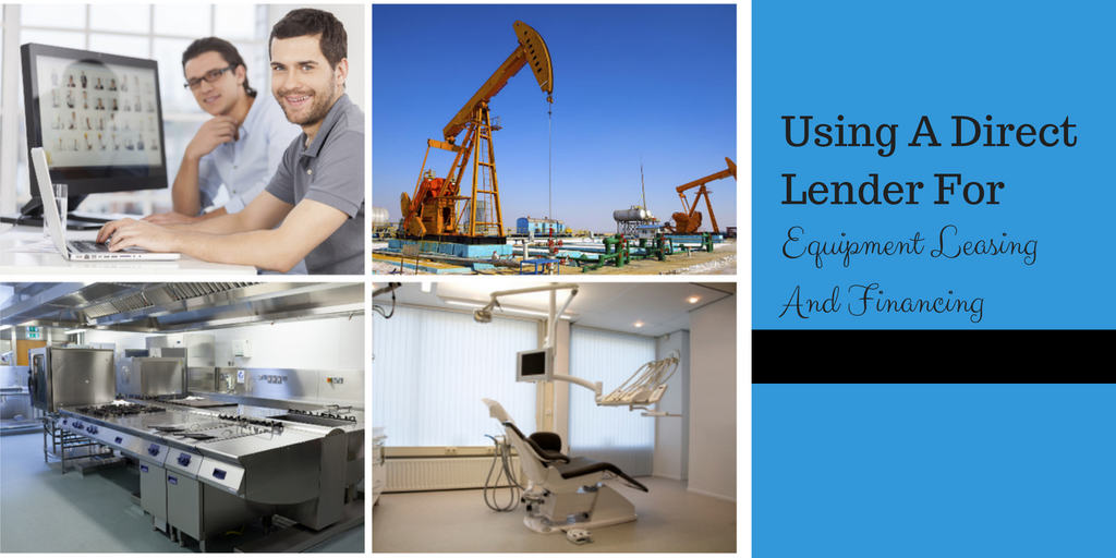 Using A Direct Lender For Equipment Leasing And Financing