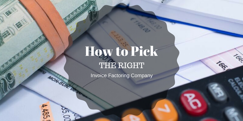 How to Pick the Right Invoice Factoring Company